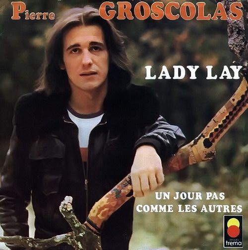 Pierre Groscolas* ピエール・グロコラ - レディ・レイ Lady Lay 仏語盤 / 英語盤