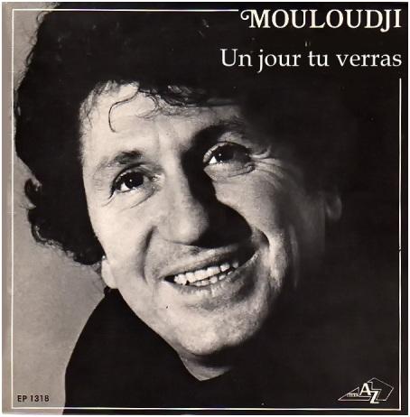 un jour tu verras on se rencontrera mouloudji